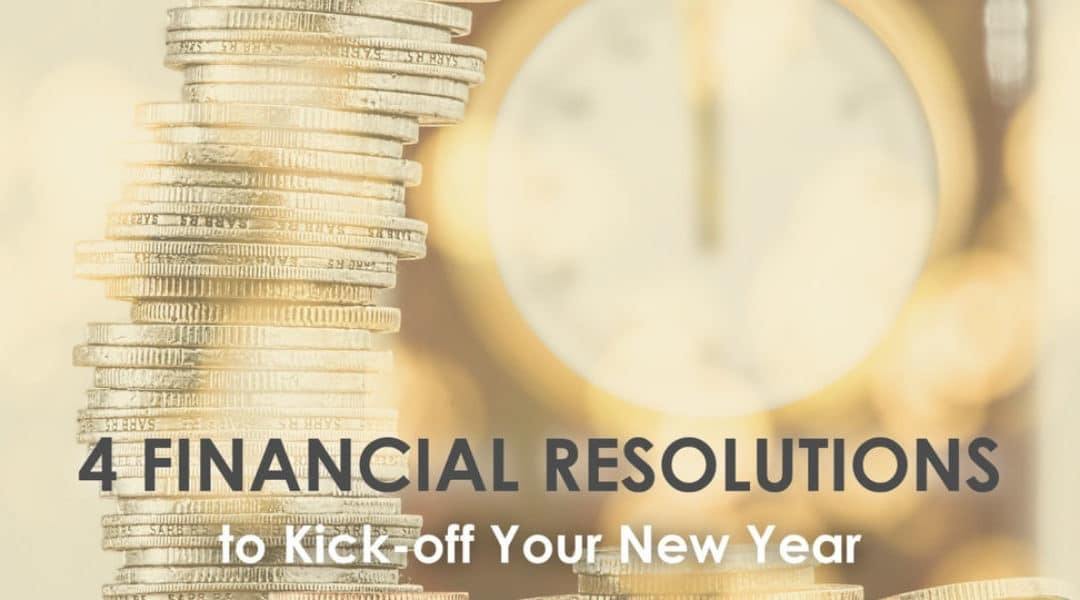 Financial Resolutions to Kick-Off Your New Year Successfully