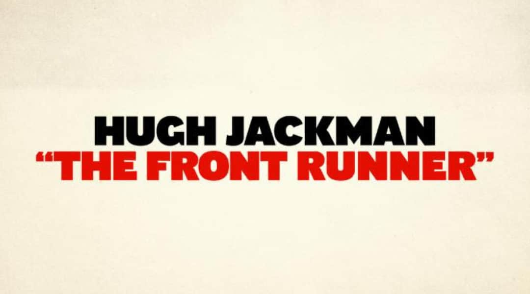 "Hudson Companies and Hudson Private, LP are Proud to Partner with Bron Studios to Produce ""The Front Runner"""